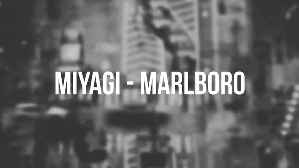 Смысл песни Мальборо - Мияги